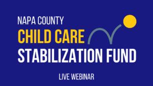 Live Webinar - Child Care Stabilization Fund Q&A