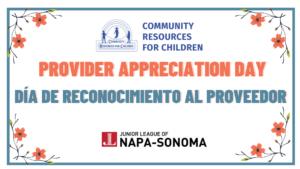 Provider Appreciation Day/ Día de Reconocimiento al Proveedor @ Community Resources for Children | Napa | California | United States